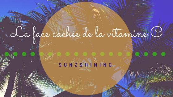 http://sunzshining.blogspot.com/2016/09/la-face-cachee-de-la-vitamine-c.html