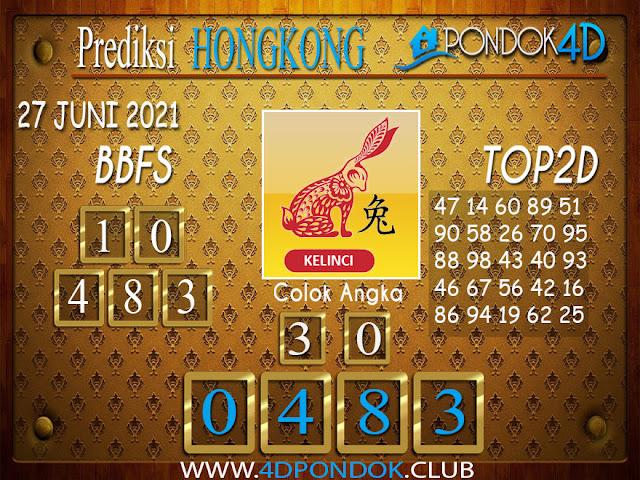 Prediksi Togel HONGKONG PONDOK4D 27 JUNI 2021