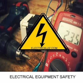 electrical equipment safety, electrical safety, equipment safety@electrical2z