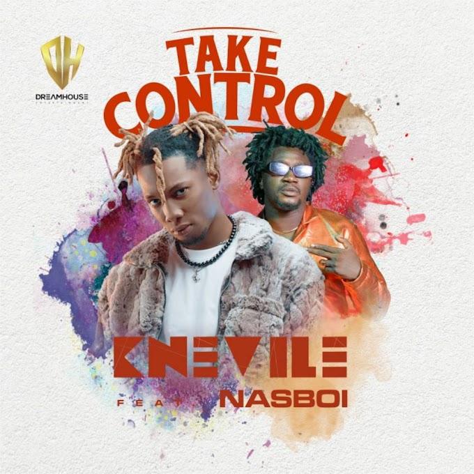 DOWNLOAD MP3 : Knevile – Take Control ft. Nasboi [2021]