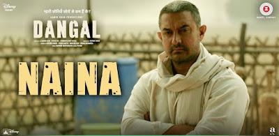 Naina Lyrics - Arijit Singh - Dangal