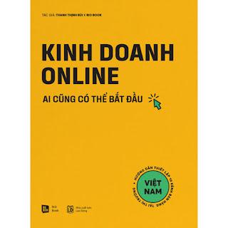 Kinh Doanh Online - Ai Cũng Có Thể Bắt Đầu ebook PDF-EPUB-AWZ3-PRC-MOBI
