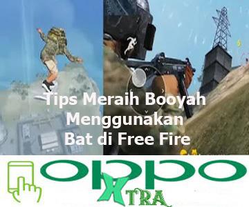 Tips Meraih Booyah Menggunakan Bat di Free Fire
