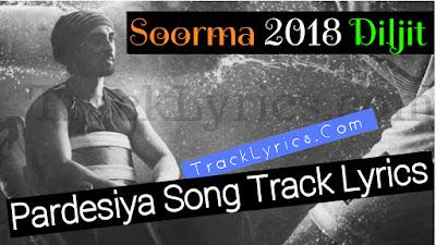 Pardesiya-Song-Track-Lyrics-Soorma-2018-Shankar-Mahadevan