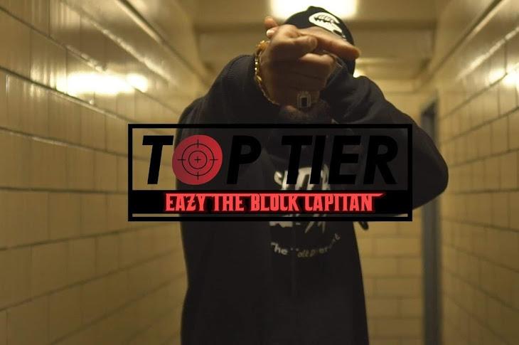 Watch: Eazy The Block Captain - Top Tier