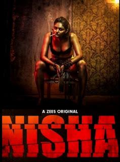 Nisha 2019 S01 Complete Download 720p WEBRip