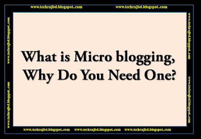What is Micro blogging, Why Do You Need One  || Learn and Earn.