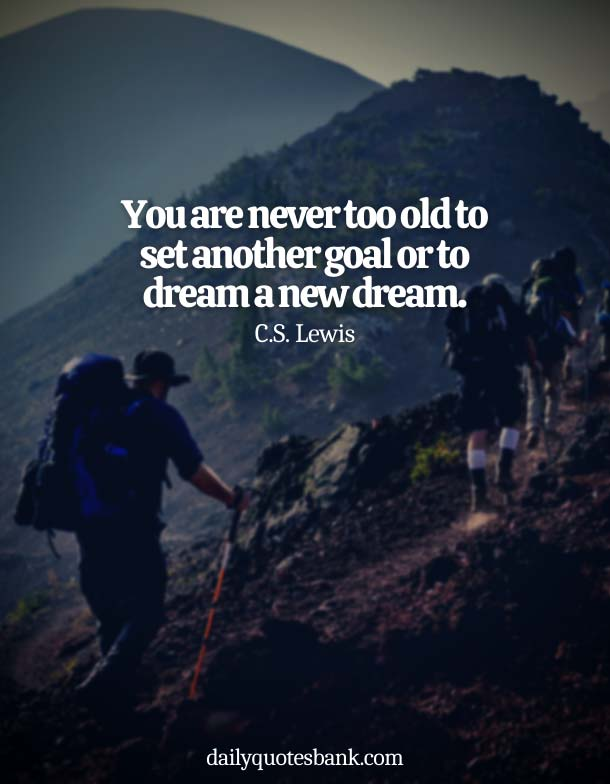 Quotes About Not Giving Up On Your Dreams and Goals
