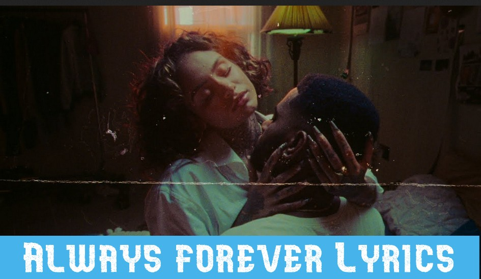 Always forever Lyrics Music