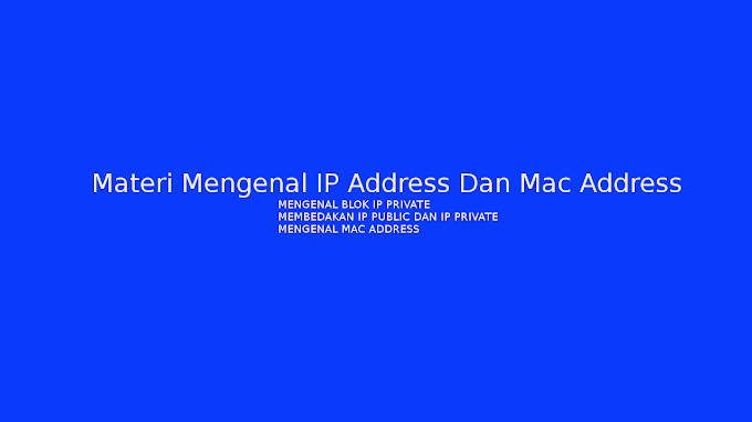 Materi Mengenal IP Address dan Mac Address, Pemateri Melati107