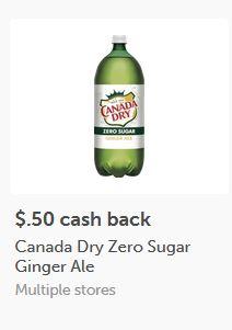 $0.50/1 Canada Dry Zero Soda 2 L ibotta Cash Back Rebate *HERE*