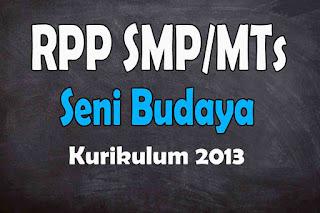 RPP 1 Lembar Seni Budaya SMP Kurikulum 2013
