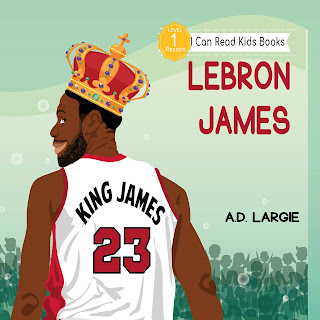 Lebron James Biographies For Kids Age 3-5