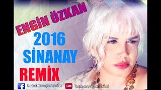 Sezen Aksu - Şinanay ( Engin Özkan Remix )