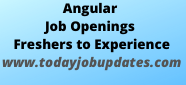 Angular Job Openings For Freshers To Experience | 12th Aug 2020
