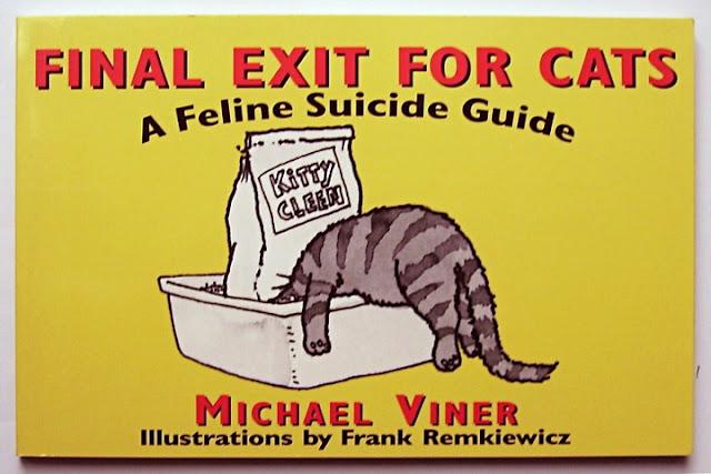 Michael Viner: Final Exit for Cats - A Feline Suicide Guide