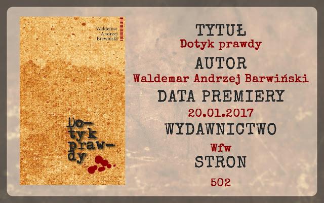 """""""Dotyk prawdy"""" Waldemar Andrzej Brewiński"""
