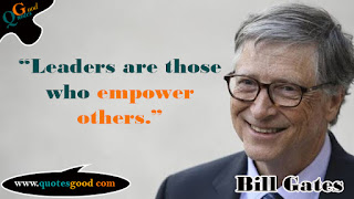Bill Gates Quotes on Leadership