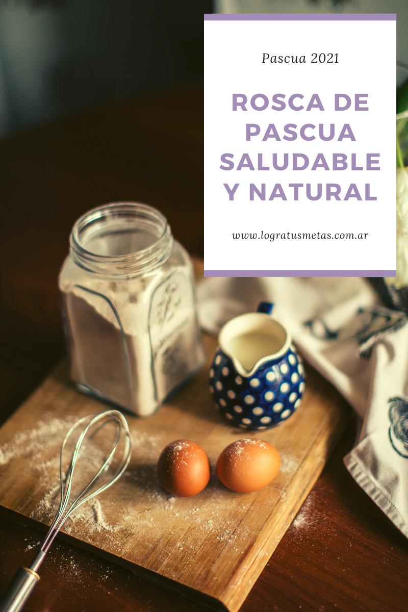 Descubre esta receta de rosca de pascua saludable y natural para compartir en familia