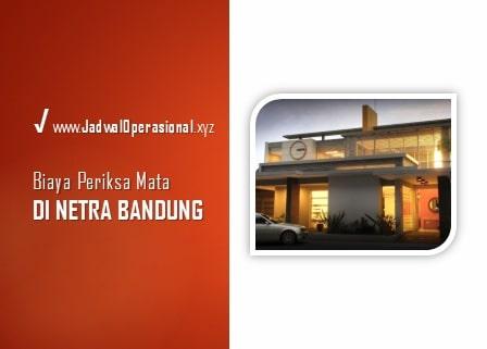 Biaya Periksa Mata di Netra Bandung
