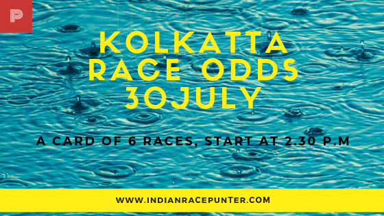 Kolkatta Race Odds 30 July, free indian horse racing tips, trackeagle,  racingpulse, racing pulse