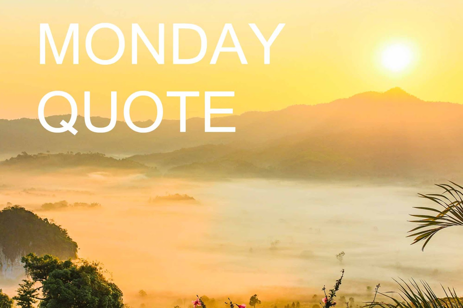 Motivational Monday Work Quotes Quotesgram
