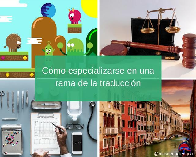Traducción audiovisual, traducción jurídica, traducción médica y traducción turística