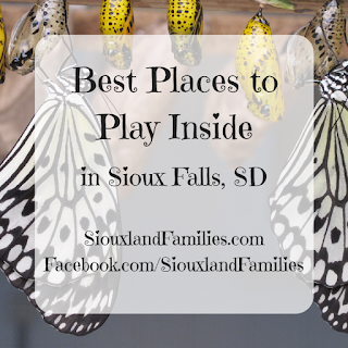 "in background, crysallis and butterflies hang from a shelf. in foreground, the words ""best places to play inside in Sioux Falls, SD"" and ""SiouxlandFamilies.com"""