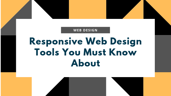 Top 15 Responsive Web Design Tools You Must Know About