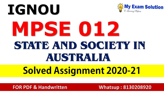 MPSE 012 STATE AND SOCIETY IN AUSTRALIA  Solved Assignment 2020-21