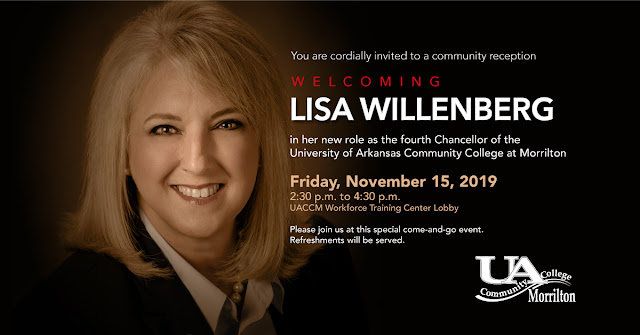 Welcoming Lisa Willenber in her new role as the fourth Chancellor of the University of Arkansas Community College at Morrilton. Friday, November 15, 2019 from 2:30 to 4:30