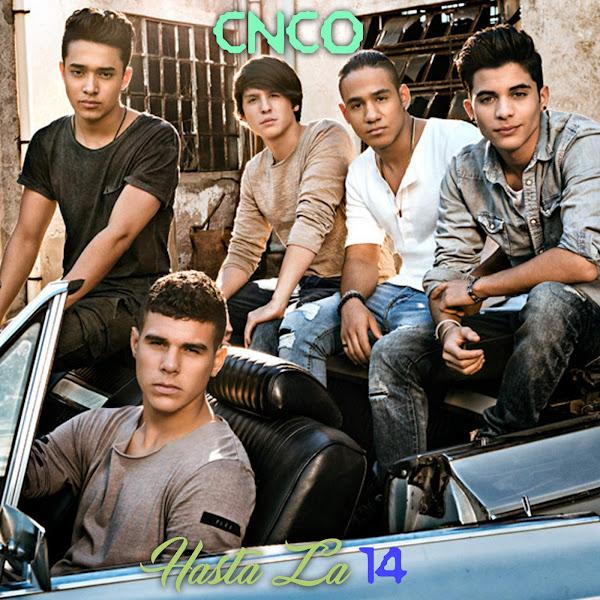 CNCO - Hasta La 14 - Single Cover