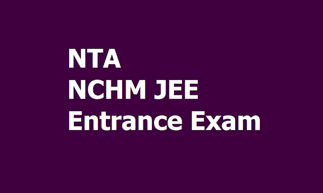 NTA NCHM JEE Entrance Exam 2020 for 3 years B.Sc.(HHA) Admissions