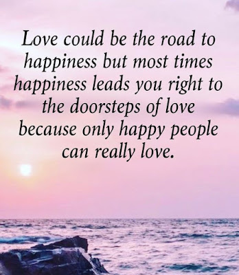 Life Quotes About Love And Happiness