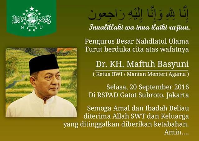 Ucapan Belasungkawa dari Pengurus Besar Nahdlatul Ulama atas Wafatnya Dr. Maftuh Basyuni