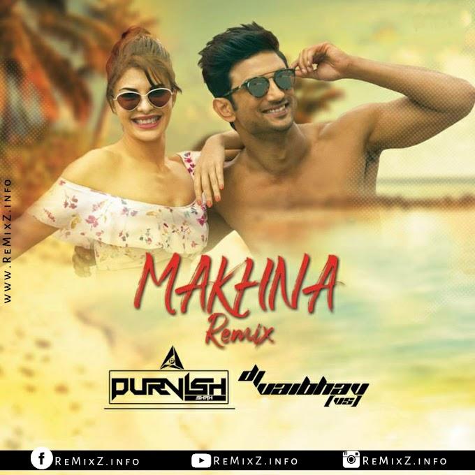 Makhna - Drive (Remix) - DJ Purvish x DJ Vaibhav (VS)