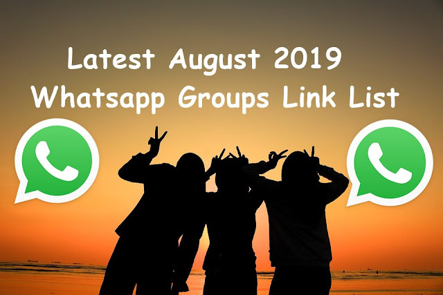 Latest August 2019 Whatsapp Groups Link List