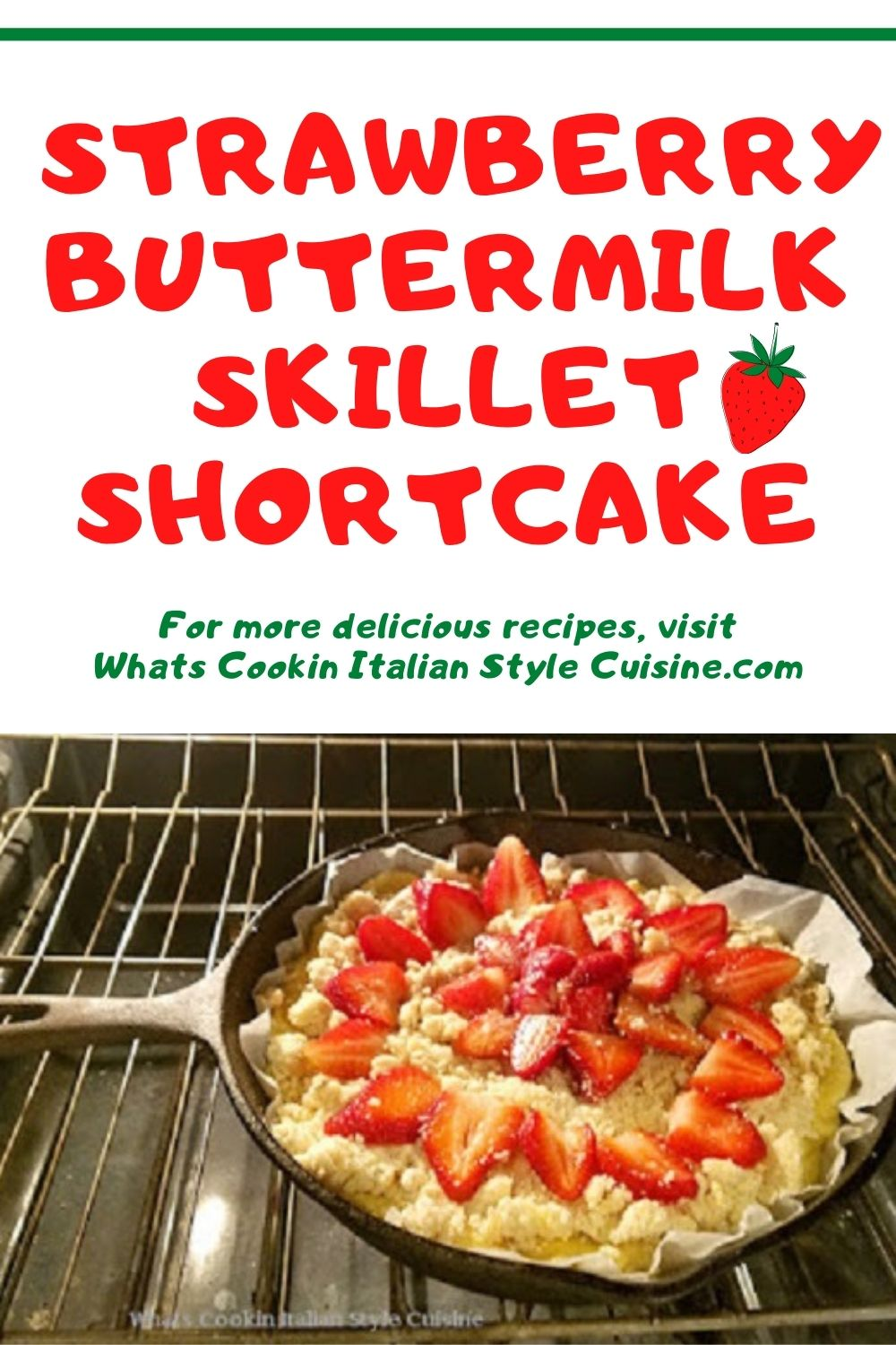 this is a pin for later on how to make  Strawberry Buttermilk Skillet Shortcake