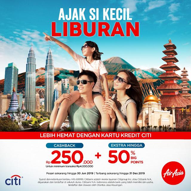 #AirAsia - #Promo Cashback Hingga 250K Pesan tiket Pakai Kartu Kredit Citi (s.d 31 Des 2019)