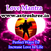 Love Mantra ! Love Tips , special tips to increase love in life, Perfect ways to maintain love in life, 7 tips to increase love in Life, Astrologer for Love Problems