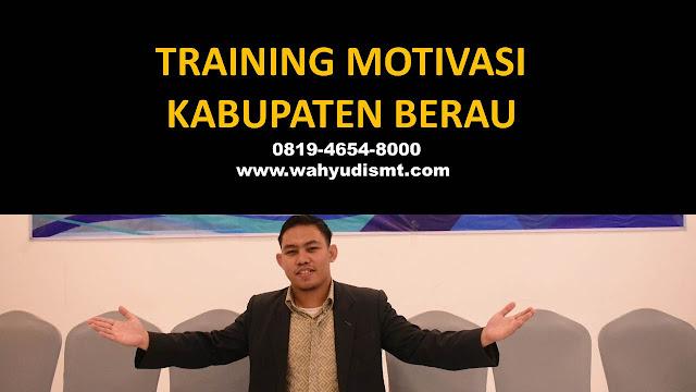 Training Motivasi Perusahaan KABUPATEN BERAU, Training Motivasi Perusahaan Kota KABUPATEN BERAU, Training Motivasi Perusahaan Di KABUPATEN BERAU, Training Motivasi Perusahaan KABUPATEN BERAU, Jasa Pembicara Motivasi Perusahaan KABUPATEN BERAU, Jasa Training Motivasi Perusahaan KABUPATEN BERAU, Training Motivasi Terkenal Perusahaan KABUPATEN BERAU, Training Motivasi keren Perusahaan KABUPATEN BERAU, Jasa Sekolah Motivasi Di KABUPATEN BERAU, Daftar Motivator Perusahaan Di KABUPATEN BERAU, Nama Motivator  Perusahaan Di kota KABUPATEN BERAU, Seminar Motivasi Perusahaan KABUPATEN BERAU
