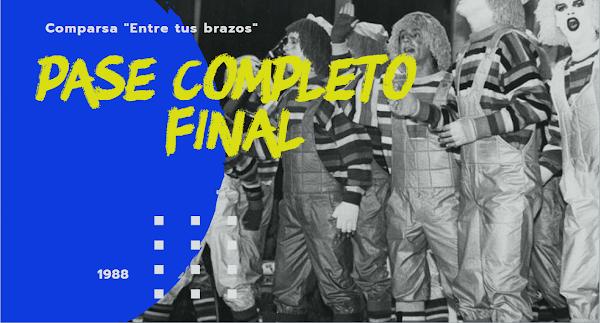 """""""Entre tus brazos"""" ✍CON LETRA✍ Pase completo Final 🎭 de la Comparsa de Antonio Martinez Ares (2019)"""