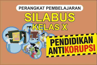 Silabus Pendidikan Anti Korupsi kelas X