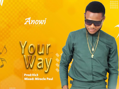 Anowi - Your Way