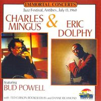 Charles Mingus & Eric Dolphy - Immortal Concerts (1960)