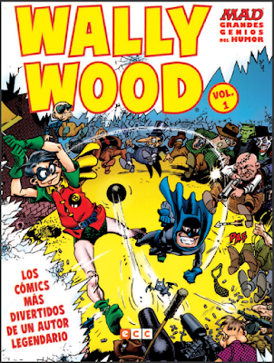 Wally Wood en Mad. Grandes Genios del humor, vol. 1, edita ECC