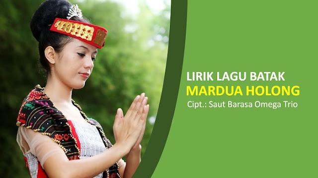Lirik Lagu Batak Mardua Holong - Dipopulerkan Oleh Omega Trio