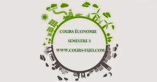 Cours fsjes s(3) Semestre 3 économie