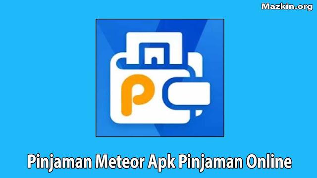 Pinjaman Meteor Apk Pinjaman Online