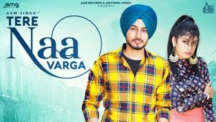 Tere Naa Varga Lyrics - Akm Singh